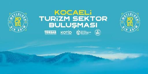 """Kocaeli'de """"Turizm Sektör Buluşması"""" gerçekleştirildi"""